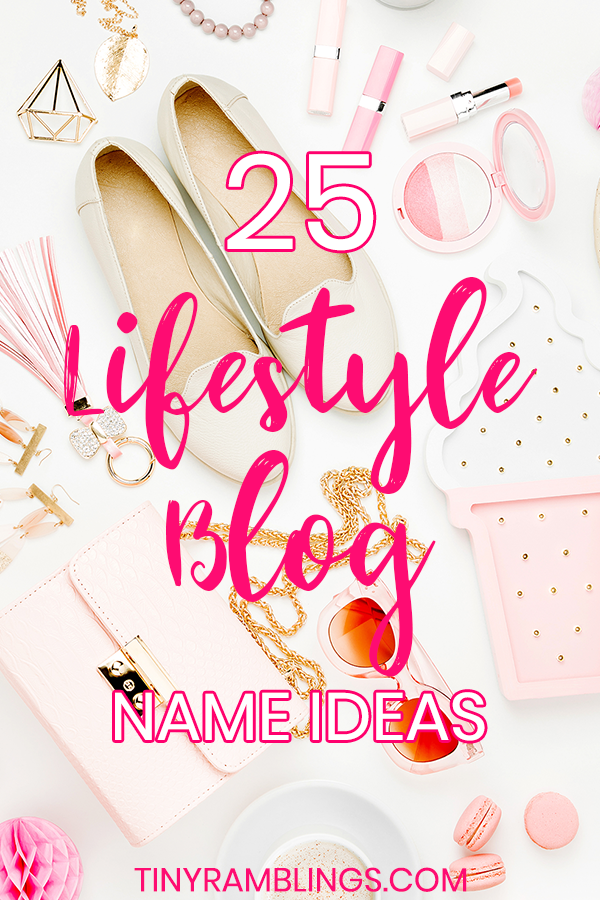 25-lifestyle-blog-name-ideas