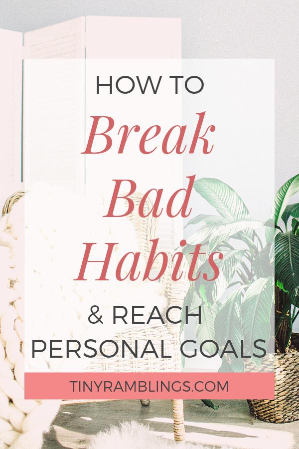 break-bad-habits-personal-development