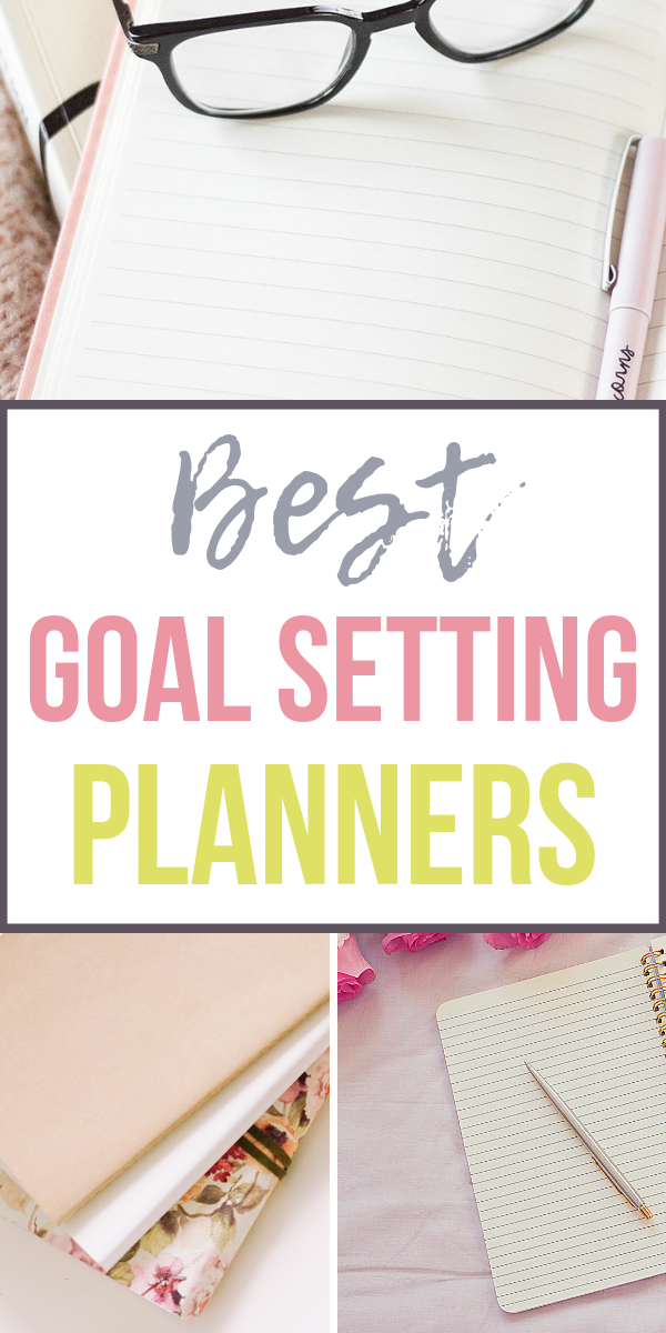 best-goal-setting-planners