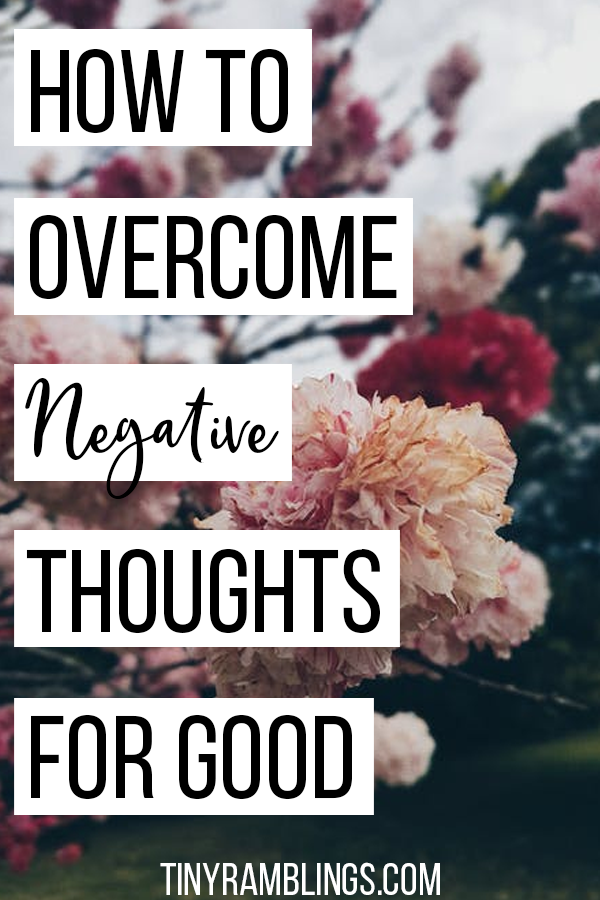 overcome-negative-thoughts-finally