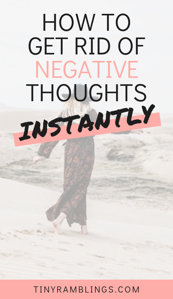 get-rid-of-negative-thoughts-instantly