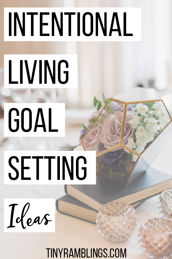intentional-living-goal-setting-ideas