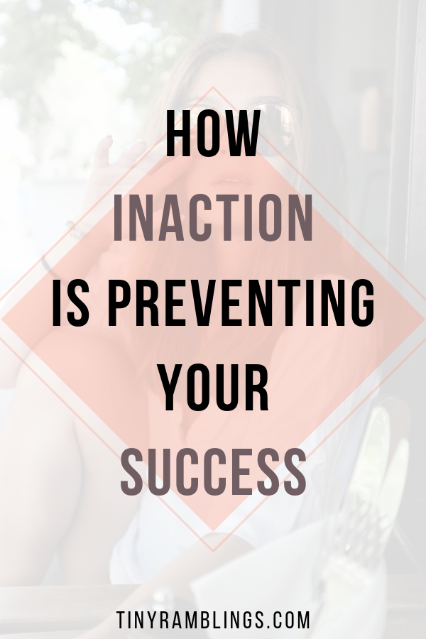 inaction-preventing-success-goals