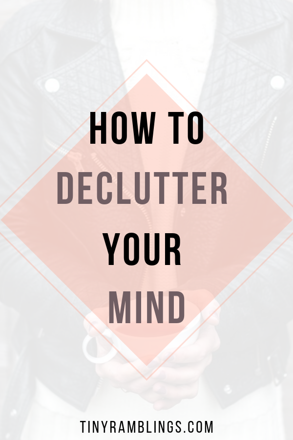 how-to-declutter-your-mind